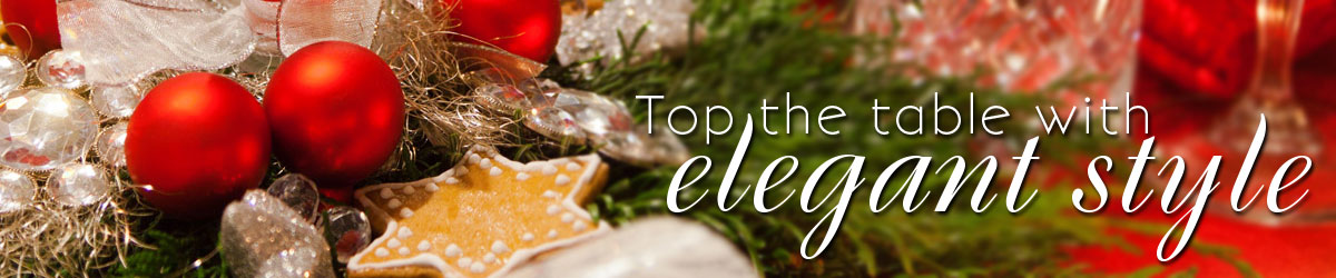 Top the holiday table with elegant style