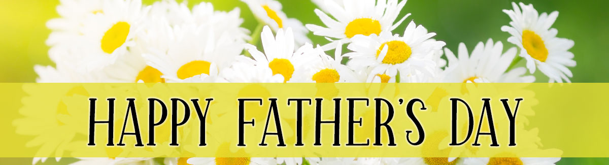 Father's Day is Sunday, June 20th. Order today!
