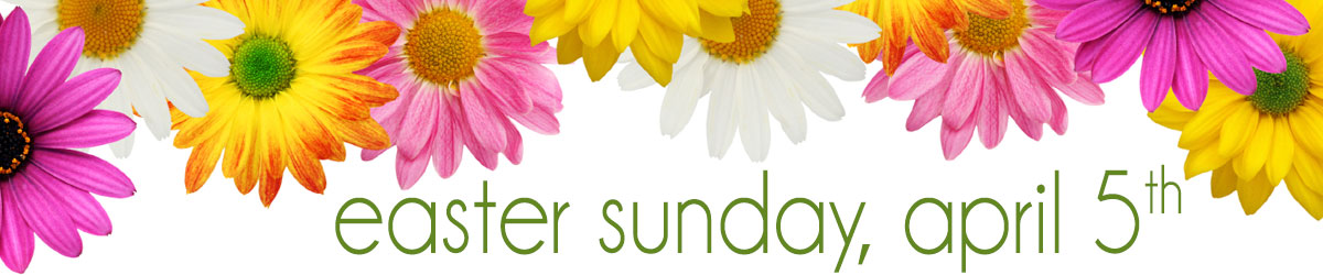 Easter is Sunday, April 5th. Order your spring flowers today!